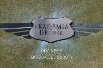 Akademia Drona Overmax - Część 5: podstawowe akrobacje i obroty