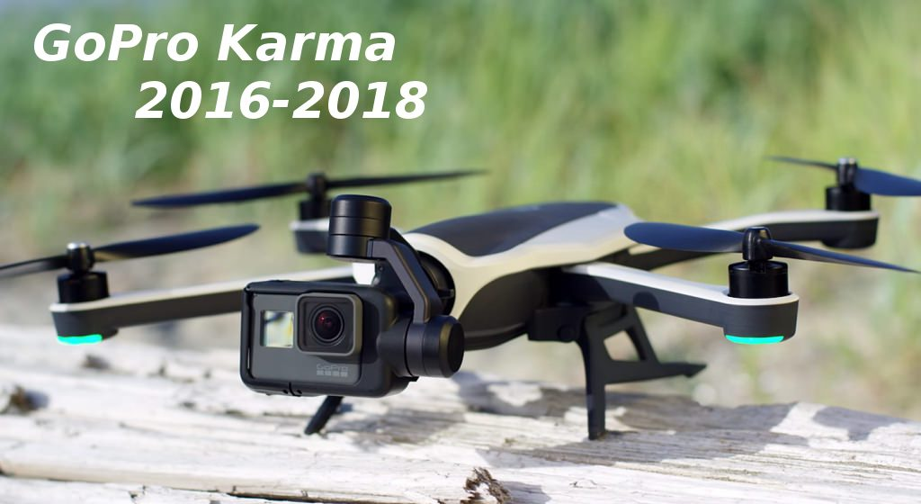 GoPro Karma 2016-2018