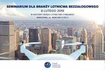 Seminarium dla branży BSP - Urząd Lotnictwa Cywilnego - 6.02.2019 r.