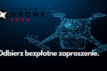 Poznań Drone Expo - bezpłatne wejściówki