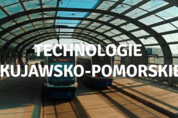Technologie w Kujawsko-Pomorskiem