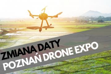 Poznań Drone Expo 2020 - zmiana daty wydarzenia