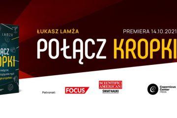 """Książka """"Połącz kropki"""" Łukasz Lamża - CCPress"""