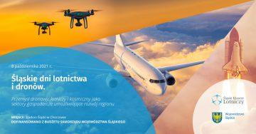 Śląskie Dni Lotnictwa i Dronów - 8.10.2021