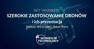 Get Inspired! Szerokie zastosowania dronow i ich prezentacja - 24-02-2020