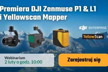 Premiera DJI Zenmuse P1, L1, Yellowscan Mapper